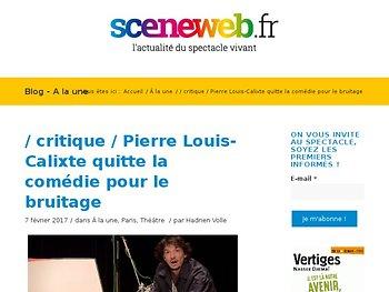 Pierre Louis-Calixte quitte la comédie pour le bruitage