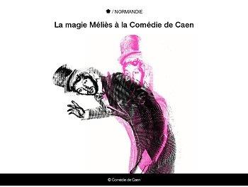 La magie Méliès à la Comédie de Caen