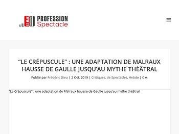 """""""Le Crépuscule"""" : hausse de Gaulle jusqu'au mythe théâtral"""