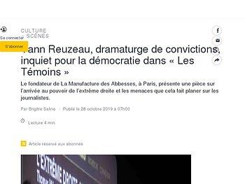 Yann Reuzeau, dramaturge de convictions, inquiet pour la démocratie dans «Les Témoins»