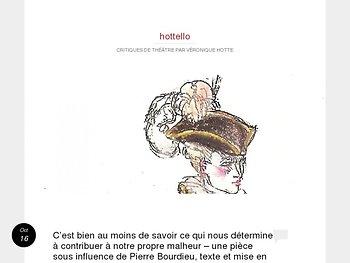 Une pièce sous influence de Pierre Bourdieu