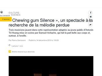 «Chewing gum Silence», un spectacle à la recherche de la mélodie perdue