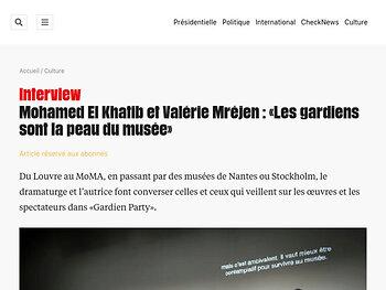 Mohamed El Khatib et Valérie Mréjen : «Les gardiens sont la peau du musée»