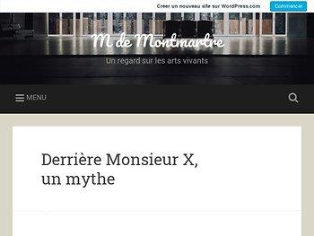 Derrière Monsieur X, un mythe