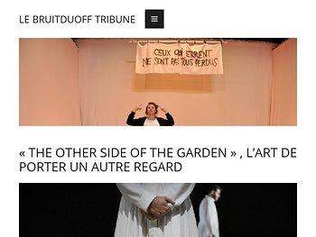 « The Other side of the garden » , l'art de porter un autre regard