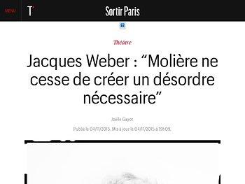 Jacques Weber : Molière ne cesse de créer un désordre nécessaire