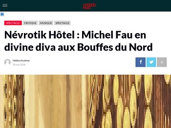 Névrotik Hôtel : Michel Fau en divine diva aux Bouffes du Nord