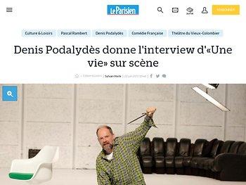 Denis Podalydès donne l'interview d'« Une vie » sur scène