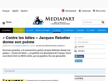 « Contre les bêtes » Jacques Rebotier donne son poème