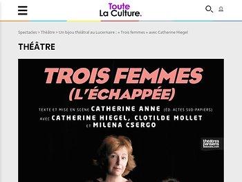 """Un bijou théâtral au Lucernaire : """"Trois femmes"""" avec Catherine Hiegel"""