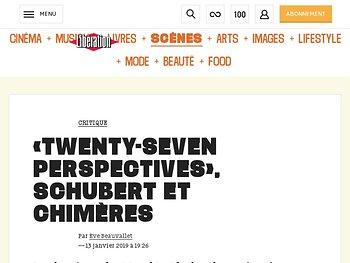 «Twenty-Seven Perspectives», Schubert et chimères