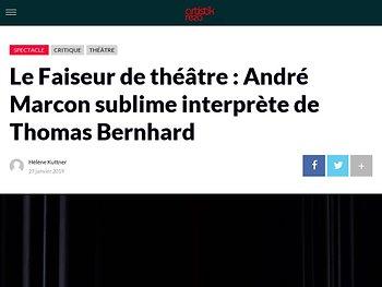 Le Faiseur de théâtre : André Marcon sublime interprète de Thomas Bernhard