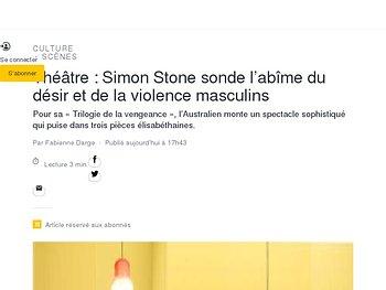 Simon Stone sonde l'abîme du désir et de la violence masculins