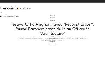 "Festival Off d'Avignon : avec ""Reconstitution"", Pascal Rambert passe du In au Off"