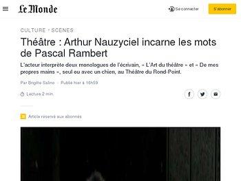 Arthur Nauzyciel incarne les mots de Pascal Rambert