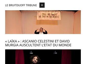 «Laïka» : A. celestini et D. Murgio auscultent l'état du monde